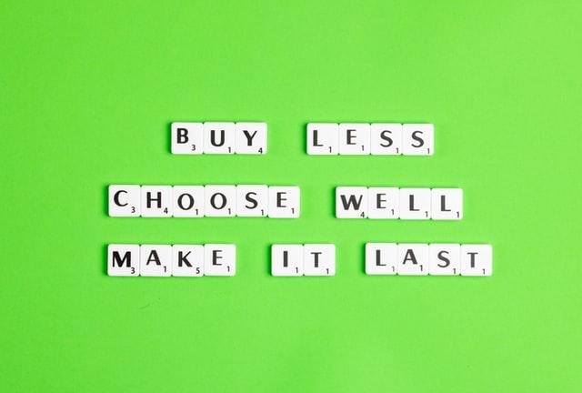 Buy less make it last